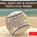 Jerky Triple Play