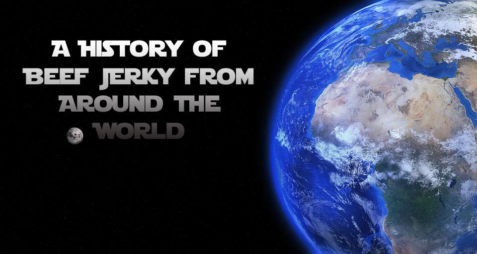 History of Beef Jerky